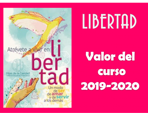 ¡ATRÉVETE A VIVIR EN LIBERTAD! Curso 2019-2020