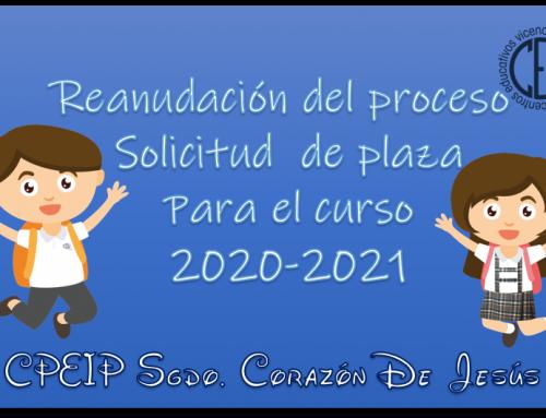 REANUDACIÓN PERIODO DE SOLICITUD DE PLAZA PARA EL CURSO 2020-2021